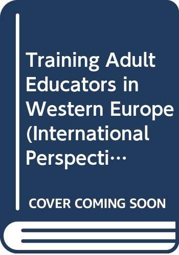 Training Adult Educators in Europe By Edited by Peter Jarvis