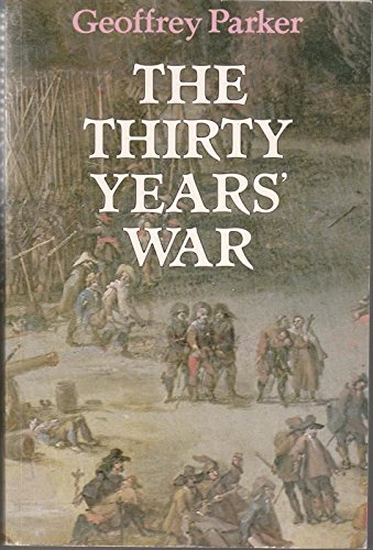 The Thirty Years' War By Geoffrey A. Parker