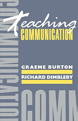 Teaching Communication By Graeme Burton