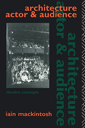 Architecture, Actor and Audience (Theatre Conc... by ...