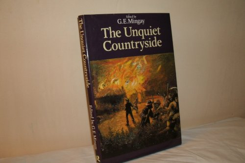 The Unquiet Countryside By Edited by Gordon E. Mingay