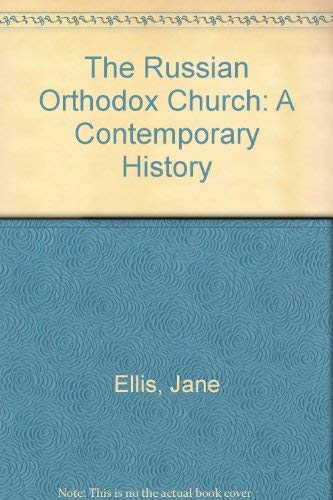 The Russian Orthodox Church By Jane Ellis