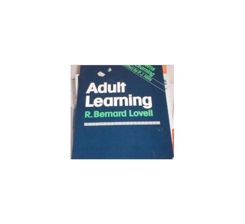 Adult Learning By R.Bernard Lovell