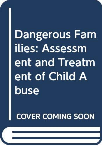 Dangerous Families By Peter Dale
