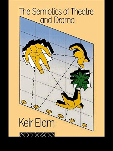 The Semiotics of Theatre and Drama (New Accents) By Keir Elam