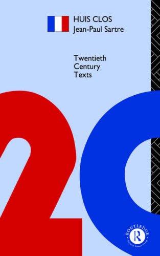 Huis Clos (Twentieth Century Texts) By Jean-Paul Sartre