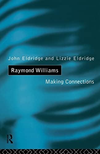 Raymond Williams By Elizabeth J. Eldridge
