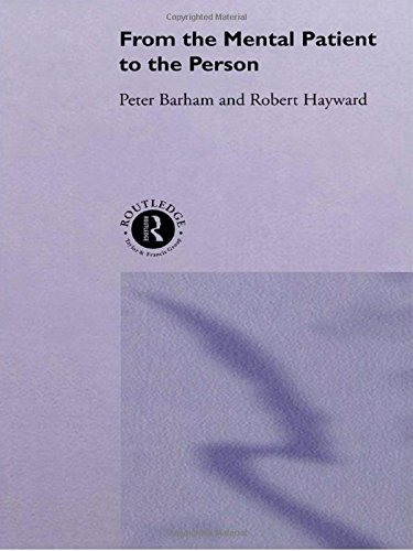 From the Mental Patient to the Person By Peter Barham