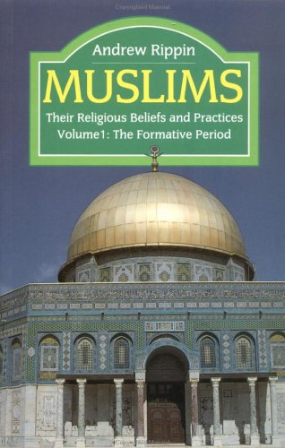 Muslims - Vol 1 By Andrew Rippin