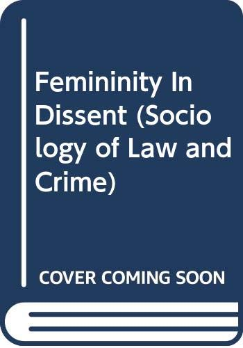 Femininity in Dissent By Alison Young