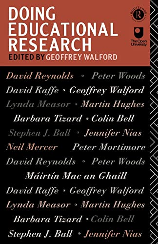 Doing Educational Research By Edited by Geoffrey Walford