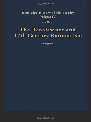 Routledge History of Philosophy Volume IV By Edited by G. H. R. Parkinson