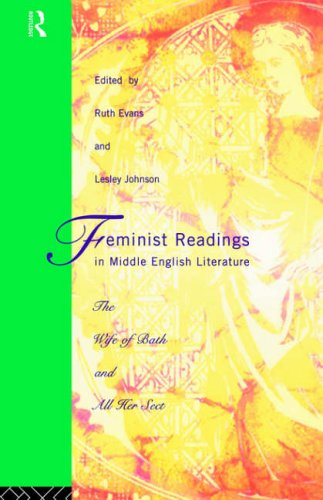Feminist Readings in Middle English Literature By Edited by Ruth Evans