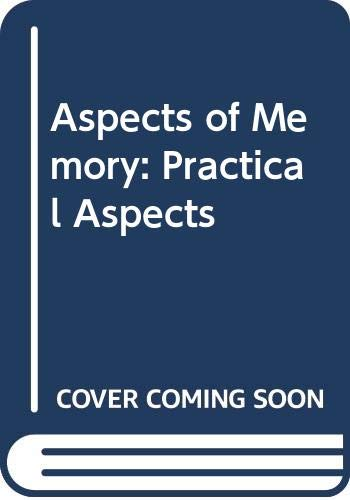 Aspects of Memory: Practical Aspects v. 1 By M. M. Gruneberg