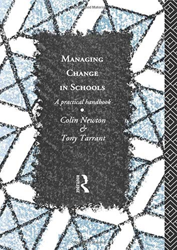 Managing Change in Schools By Colin Newton