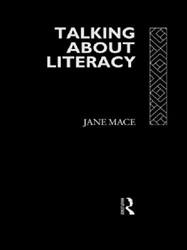 Talking About Literacy By Jane Mace