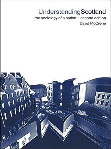 Understanding Scotland By David McCrone