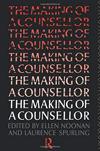 The Making of a Counsellor By Ms Ellen Noonan