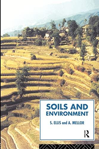 Soils and Environment By Steve Ellis