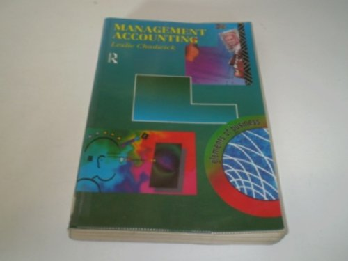 Management Accounting By Leslie Chadwick