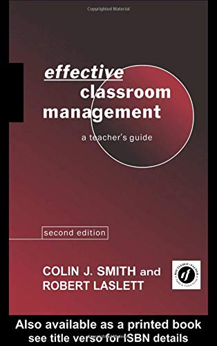 Effective Classroom Management By Robert Laslett