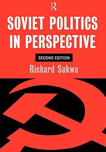 Soviet Politics By Richard Sakwa