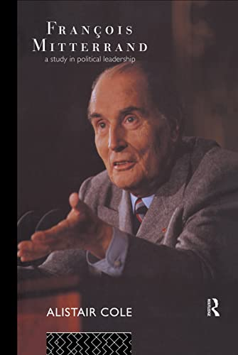 Francois Mitterrand By Alistair Cole