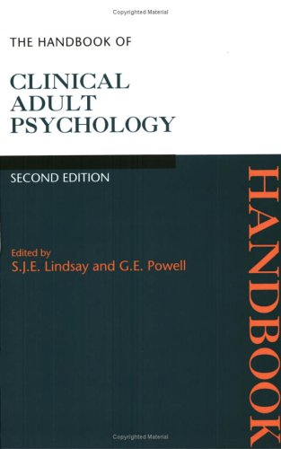 The Handbook of Clinical Adult Psychology By Edited by Stan Lindsay