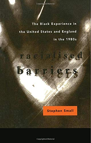 Racialised Barriers By Stephen Small
