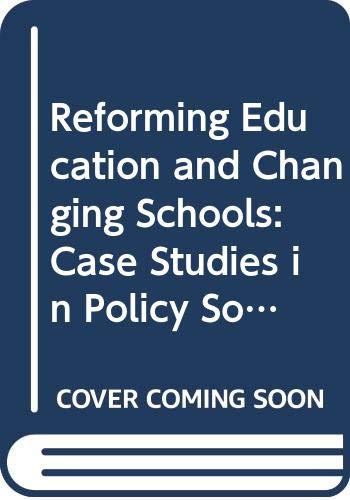 Reforming Education and Changing Schools By Richard Bowe