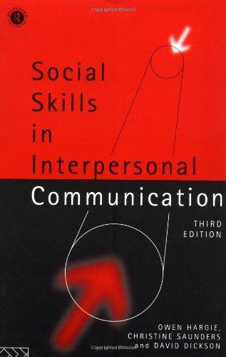 Social Skills in Interpersonal Communication By Owen Hargie