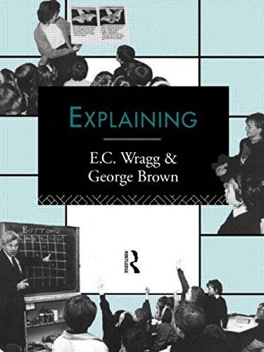 Explaining By Prof. E. C. Wragg