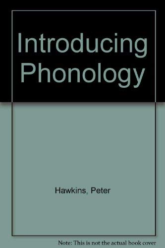 Introducing Phonology By Peter Hawkins