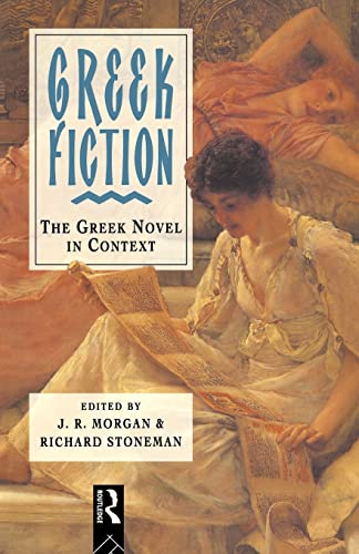 Greek Fiction By ]. R. Morgan