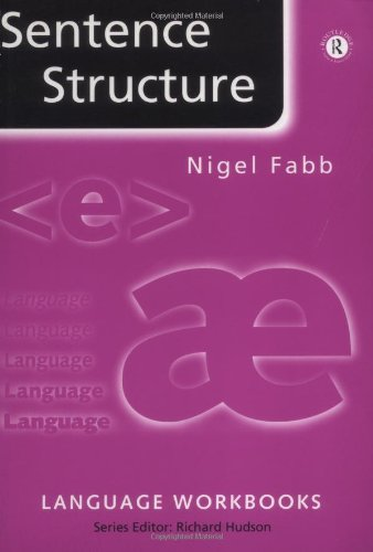 Sentence Structure (Language Workbooks) By Nigel Fabb