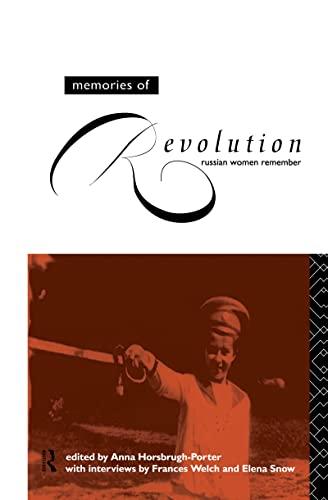 Memories of Revolution By Anna Horsbrugh-Porter