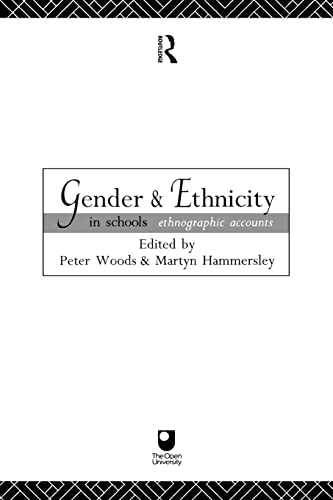 Gender and Ethnicity in Schools By Edited by Martyn Hammersley