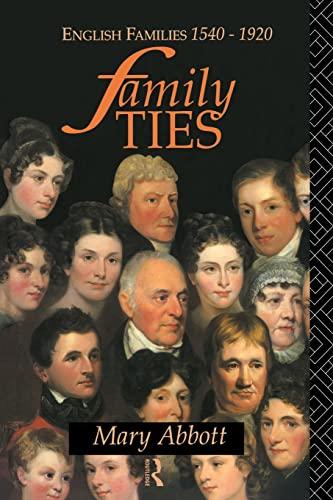 Family Ties By Mary Abbott (Anglia Ruskin University, UK)