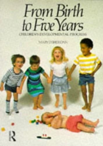 From Birth to Five Years: Children's Developmental Progress by Mary D. Sheridan