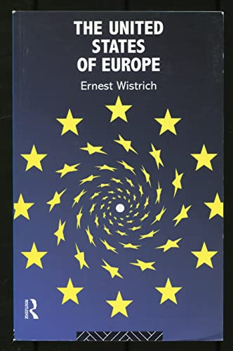 The United States of Europe By Ernest Wistrich