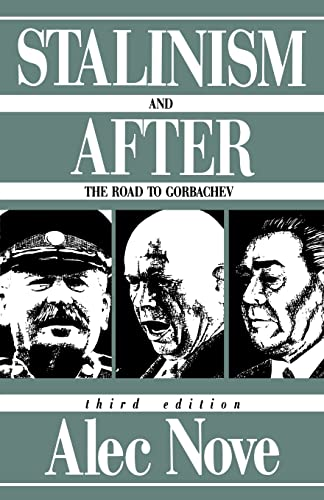 Stalinism and After By Alec Nove