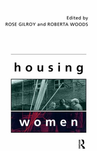 Housing Women by Edited by Rose Gilroy