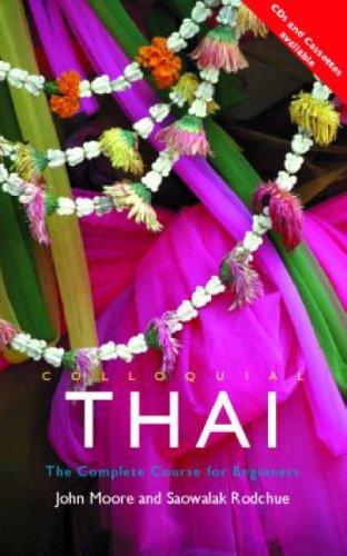 Colloquial Thai By John Moore