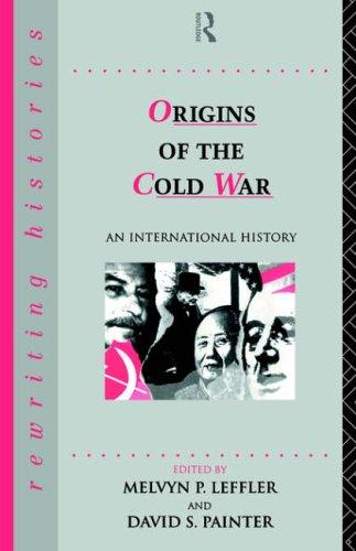 Origins of the Cold War By Melvyn leffler