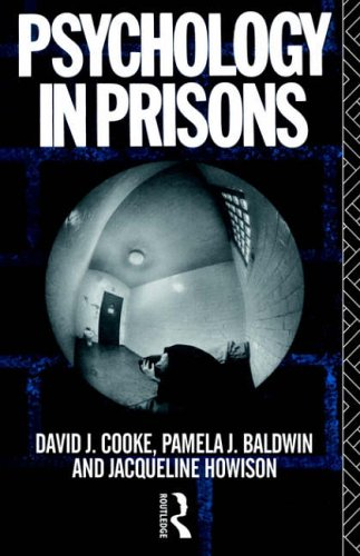 Psychology in Prisons By David J. Cooke