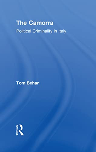 The Camorra By Tom Behan
