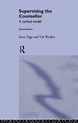 Supervising the Counsellor: A Cyclical Model by Steve Page