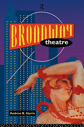 Broadway Theatre By Andrew B. Harris