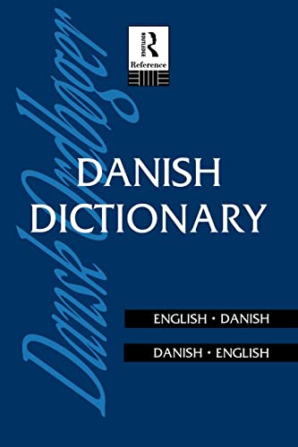 Danish Dictionary By Edited by Anna Garde