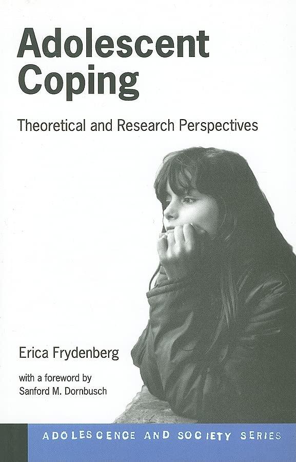 Adolescent Coping By Erica Frydenberg